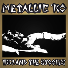 Iggy and the Stooges 'Metallic KO' LP gold sleeve