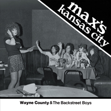 "Wayne County & the Backstreet Boys 'Max's Kansas City 1976' 7"" cover"